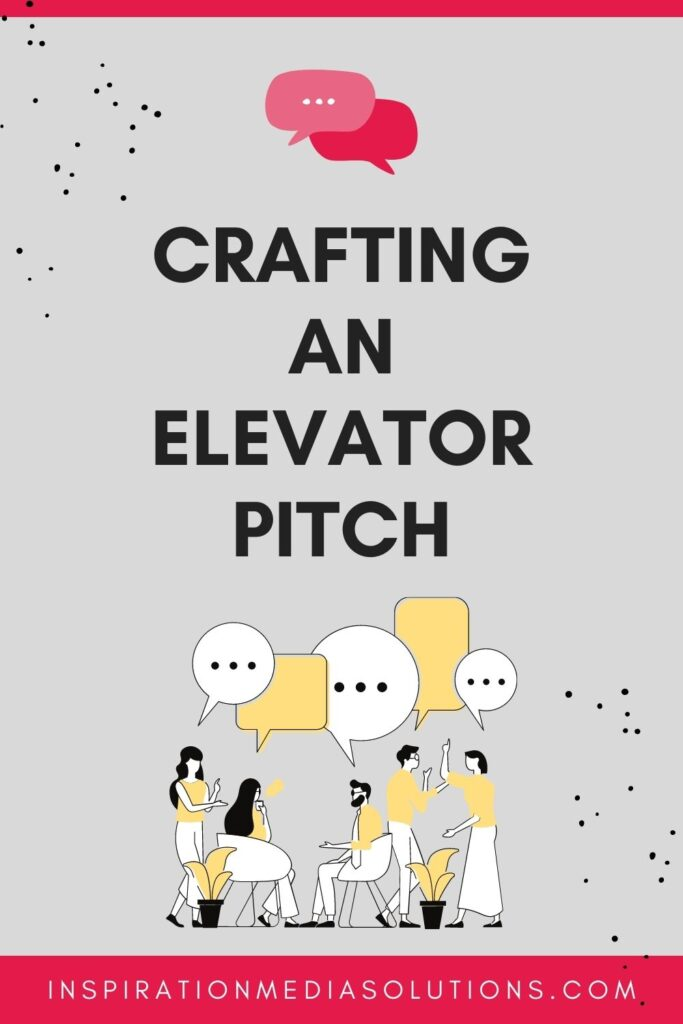 Crafting an Elevator Pitch for Business