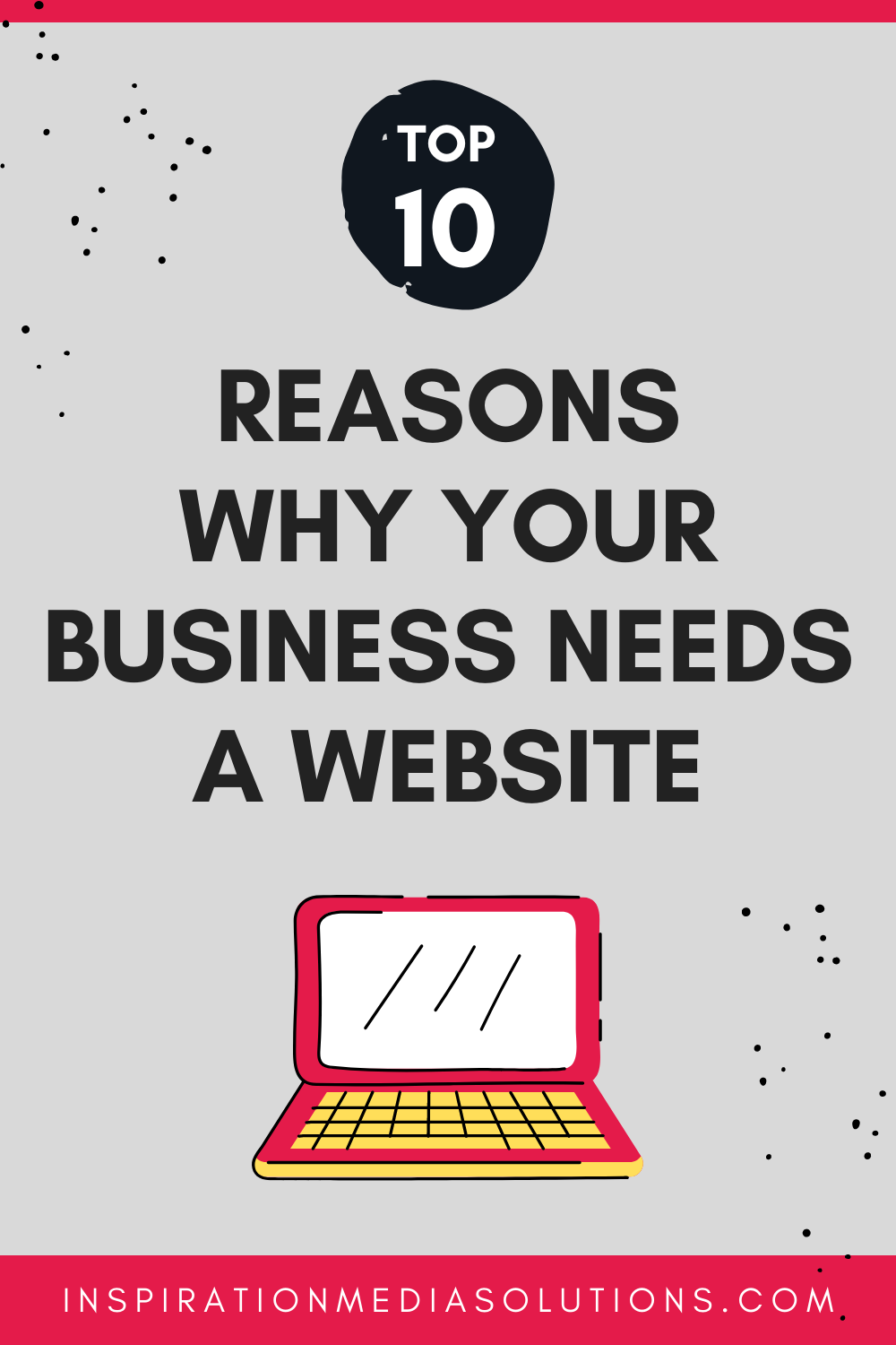 Top 10 Reasons Why Your Business Needs a Website